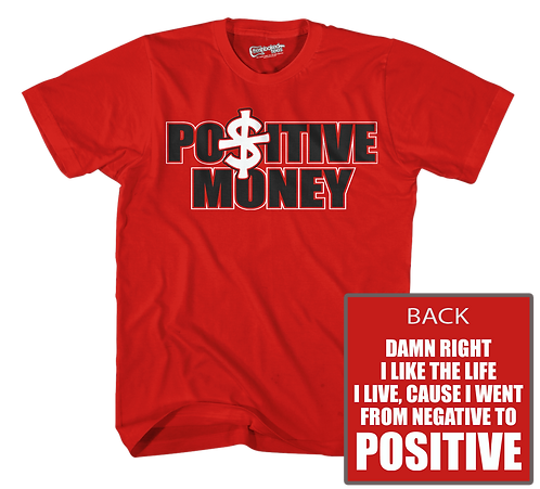 Positive $ Red Tee
