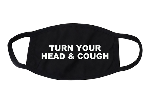 Turn Your Head & Cough Masks