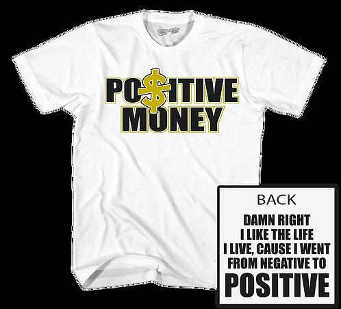 Positive $ White Tee