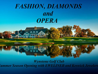 Fashion, Diamonds and Opera       Opening Season Event
