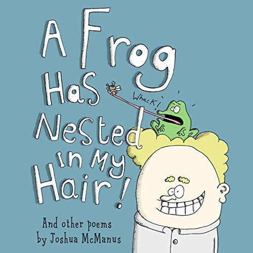 A Frog Has Nested in My Hair!