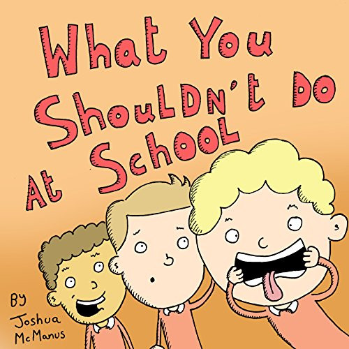 What You Shouldn't Do at School