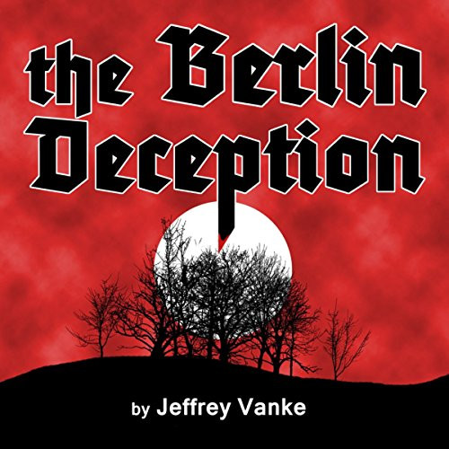 The Berlin Deception