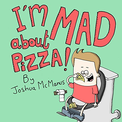 I'm Mad About Pizza!