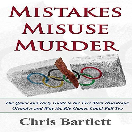 Mistakes Misuse Murder