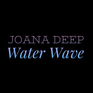 Joana Deep Water Wave