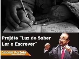 PROJETO LUZ DO SABER LER E ESCREVER PODERÁ SE TORNAR LEI