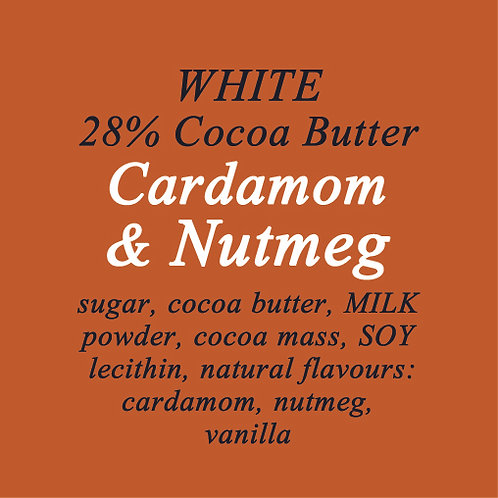 Cardamom & Nutmeg White Chocolate