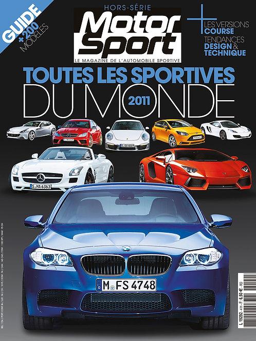 Hors Série Motorsport Toutes les Sportives du Monde 2011