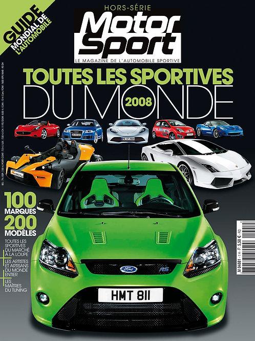Hors Série Motorsport Toutes les Sportives du Monde 2008