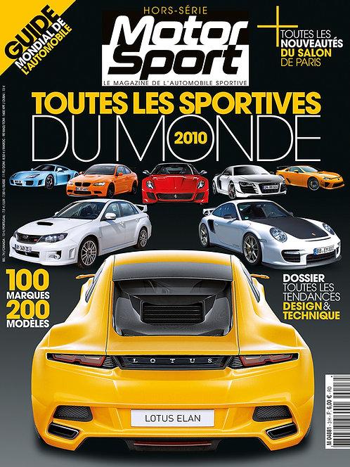 Hors Série Motorsport Toutes les Sportives du Monde 2010