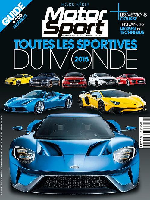Hors Série Motorsport Toutes les Sportives du Monde 2015