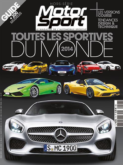 Hors Série Motorsport Toutes les Sportives du Monde 2014
