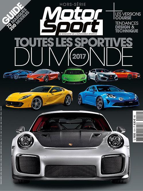 Hors Série Motorsport Toutes les Sportives du Monde 2017