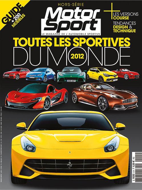 Hors Série Motorsport Toutes les Sportives du Monde 2012