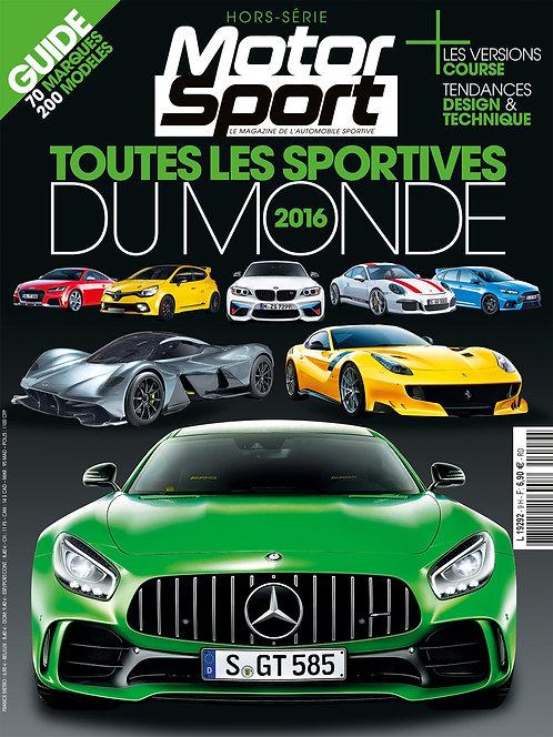 Hors Série Motorsport Toutes les Sportives du Monde 2016