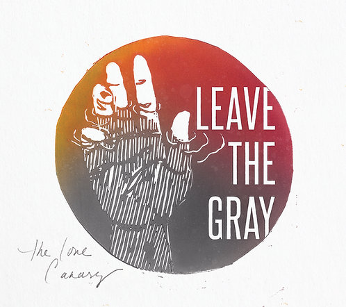 Leave the Gray CD