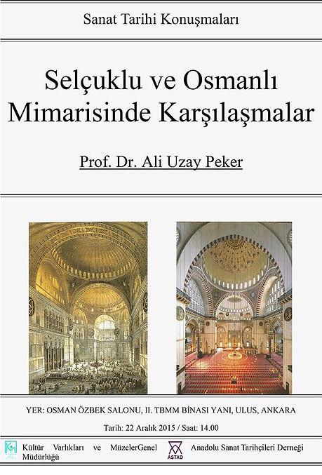 Anadolu Sanat Tarihçileri Derneği Sanat Tarihi Konuşmaları Dünyada ve Türkiye'de Osmanlı Arkeolojisi ve Sanatı Prof. Dr. Filiz Yenişehirlioğlu