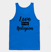 Love Is My Religion Tank