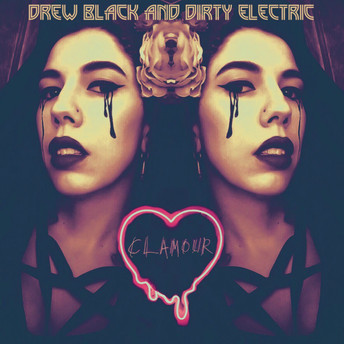 Drew Black and Dirty Electric - Clamour