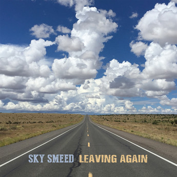 Album Review: Sky Smeed -  Leaving Again