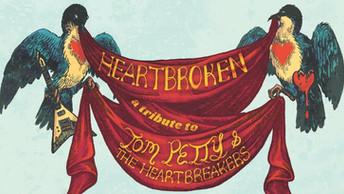 Heartbroken: A Tribute To Tom Petty &The Heartbreakers