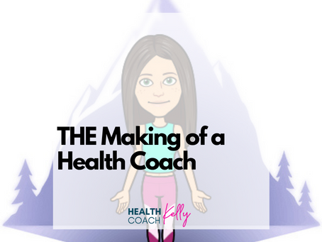 The Making of A Health Coach