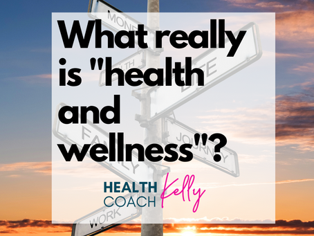 What Really is Health & Wellness?