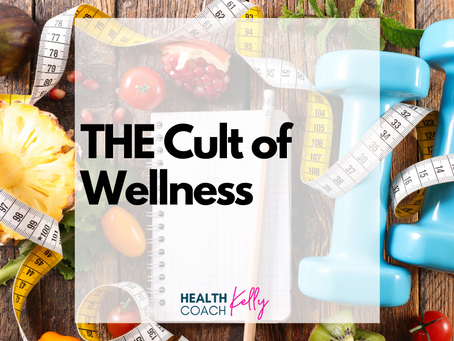 The Cult of Wellness