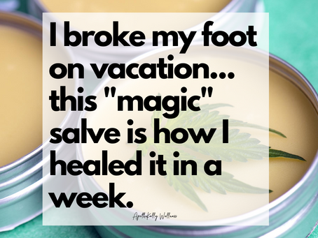 I Broke My Foot On Vacation - How Pain, Sprain, & Bruise Salve Was Born (and how you can buy it)