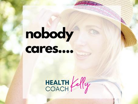 Nobody Cares....