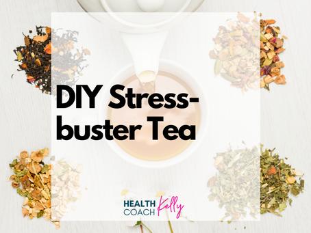 DIY Stress-buster Tea