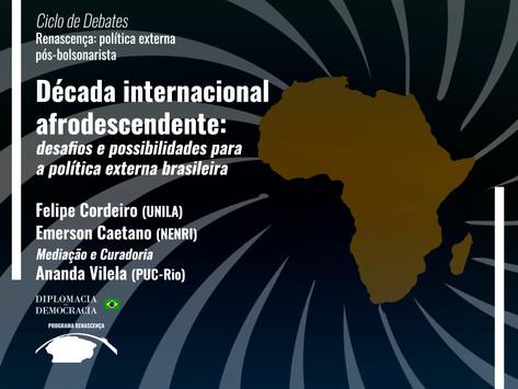 Década afrodescendente da ONU e a participação brasileira   Programa Renascença