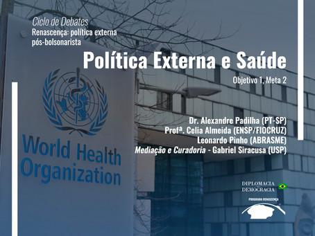 Política Externa e Saúde | Programa Renascença