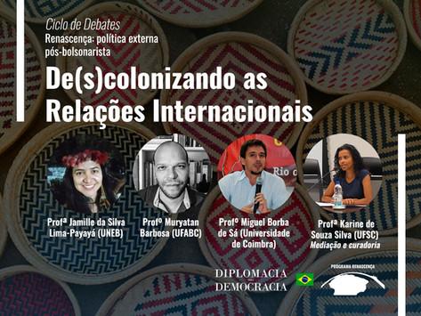 De(s)colonizando as Relações Internacionais   Programa Renascença