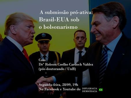 A Submissão pró-ativa: Brasil-EUA sob o bolsonarismo