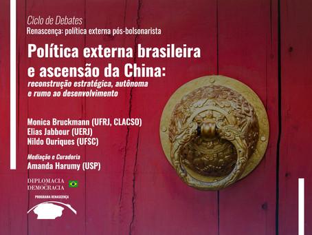 Política externa brasileira e ascensão da China | Programa Renascença