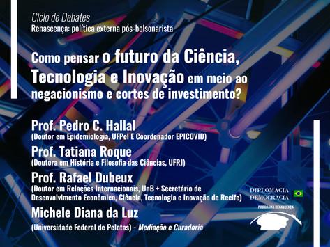 Como pensar o futuro da Ciência, Tecnologia e Inovação   Programa Renascença