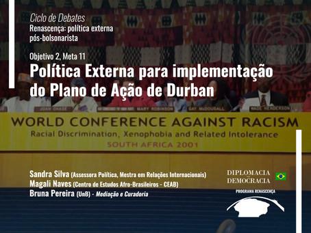 Política Externa para implementação do Plano de Ação de Durban | Programa Renascença