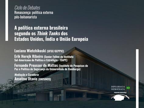 A política externa brasileira segundo Think Tanks dos EUA, Índia e UE   Programa Renascença
