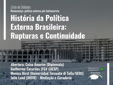 História da Política Externa Brasileira: Rupturas e Continuidade | Programa Renascença