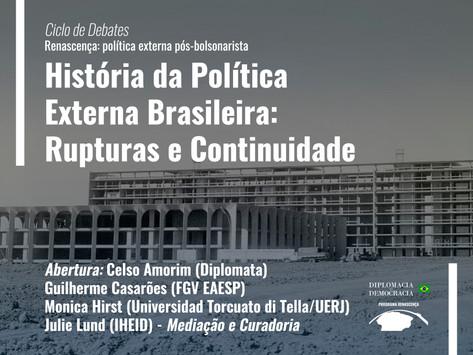 História da Política Externa Brasileira: Rupturas e Continuidade   Programa Renascença