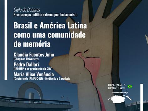 Brasil e América Latina como uma comunidade de memória   Programa Renascença