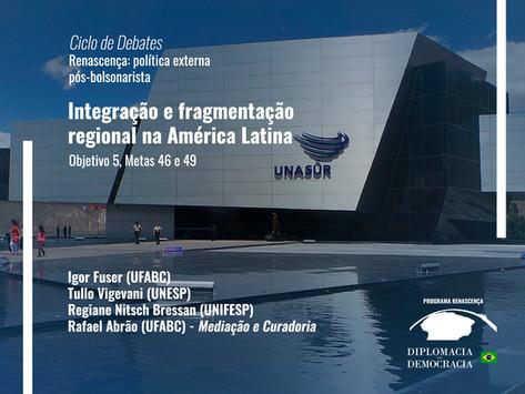 Integração e fragmentação regional na América Latina   Programa Renascença