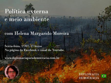 """""""Política Externa e Meio Ambiente"""", com Helena Margarido Moreira"""