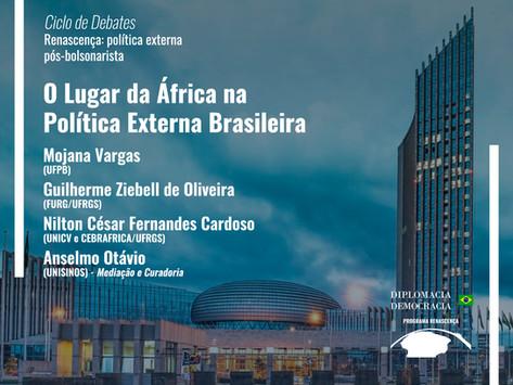O Lugar da África na Política Externa Brasileira   Programa Renascença