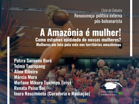 A Amazônia é mulher! Como estamos cuidando de nossas mulheres? | Programa Renascença