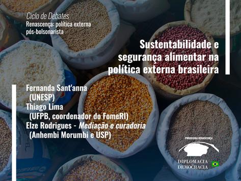 Sustentabilidade e segurança alimentar na política externa brasileira   Programa Renascença