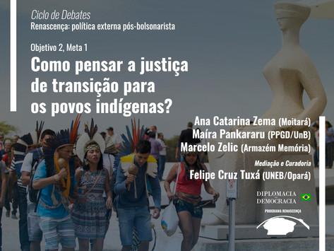 Como pensar a justiça de transição para os povos indígenas?   Programa Renascença