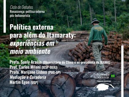 Política externa para além do Itamaraty: experiências em meio ambiente
